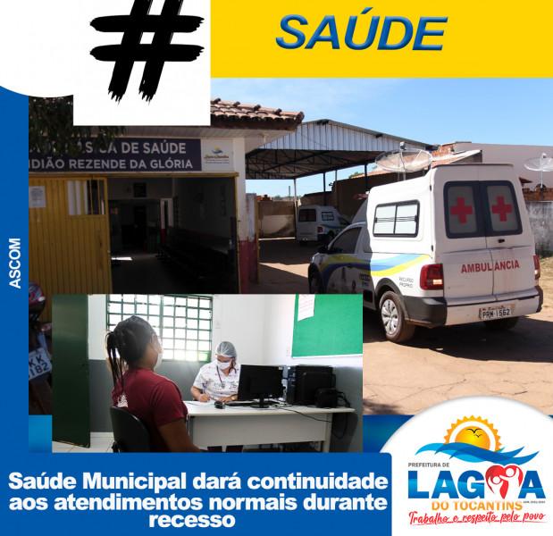 LAGOA: Saúde Municipal dará continuidade aos atendimentos normais durante recesso