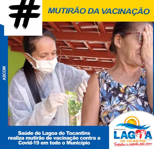 Saúde de Lagoa do Tocantins realiza mutirão de vacinação contra a Covid-19