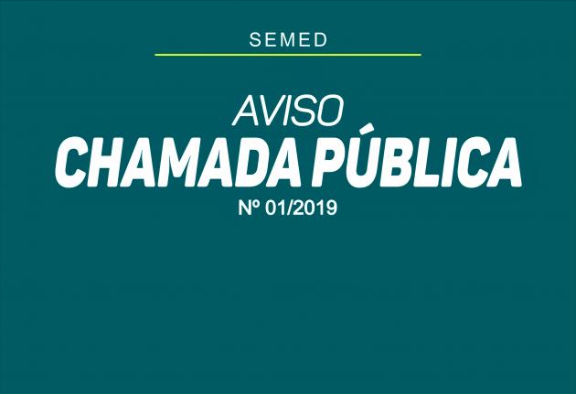 AVISO - CHAMADA PÚBLICA Nº 001/2019